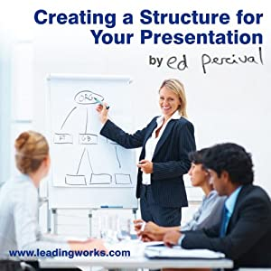 Enjoy Making an Impact: Creating a Structure for Your Presentation | [Ed Percival]