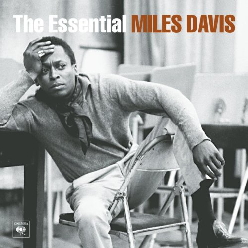 Miles Davis - The Essential Miles Davis - Zortam Music