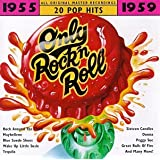 Only Rock'N Roll: 1955-1959 (Series) ~ Only Rock'N Roll (Series)