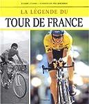 La l�gende du Tour de France