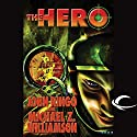 The Hero: Legacy of the Aldenata Audiobook by John Ringo Narrated by Marc Vietor
