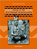 People of the Southeast Woodlands (Thompson, Linda, Native Peoples, Native Lands.) (1589527593) by Thompson, Linda