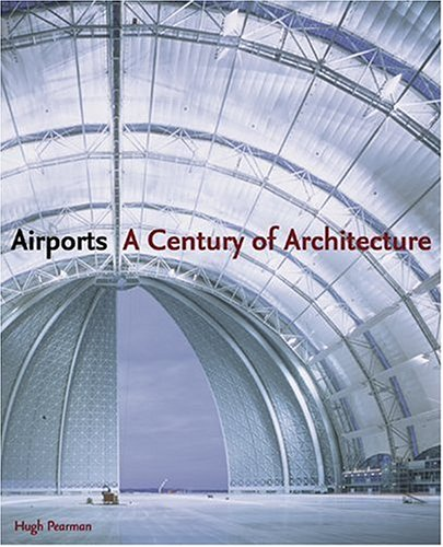 Airports: A Century of Architecture PDF
