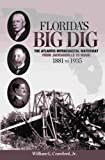 img - for Florida's Big Dig: The Atlantic Intracoastal Waterway book / textbook / text book