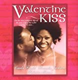 img - for A Valentine Kiss: Cupids Bow\Made In Heaven\Matchmaker (Arabesque) book / textbook / text book