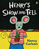 Henry's Show and Tell (0142406392) by Nancy Carlson