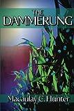 The Dammerung