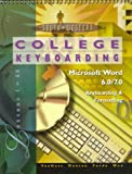 College Keyboarding: Microsoft Word 6.0/7.0 Keyboarding & Formatting : Lessons 1-60
