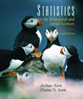 Statistics for the Behavioral and Social Sciences (2nd Edition) Elaine N. Aron