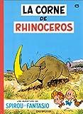 "Afficher ""Spirou et Fantasio n° 6 La Corne de rhinocéros"""