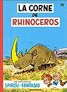 Spirou et Fantasio, tome 6 : La Corne de rhinocéros par Franquin