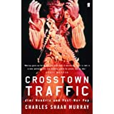 Crosstown Trafficby Charles Shaar Murray