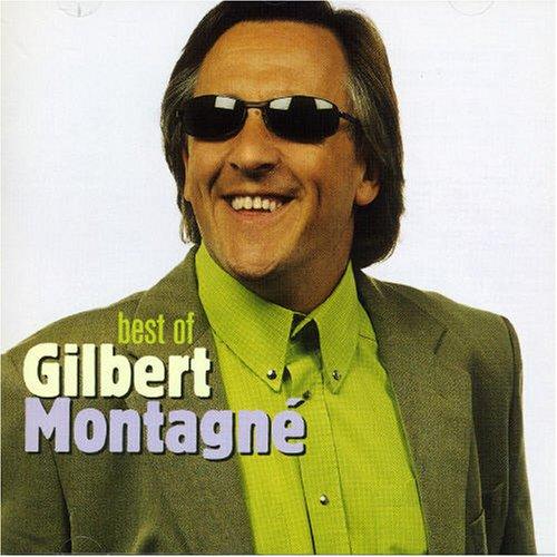 Gilbert Montagné - Best Of Gilbert Montagn? - Zortam Music