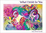 img - for What I Wish For You book / textbook / text book