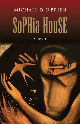 Sophia House: A Novel (Children of the Last Days)