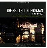 THE SKILLFUL HUNTSMAN / うでききの狩人