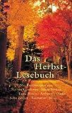 img - for Das Herbstlesebuch. Geschichten f r lange Herbstabende. book / textbook / text book