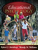Educational Psychology, MyLabSchool Edition (0205464874) by Sternberg, Robert J.