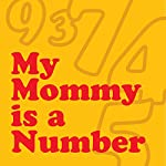 My Mommy Is a Number |  Wordboy