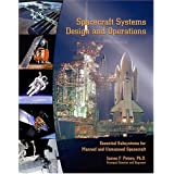 Spacecraft Systems Design and Operations ~ James F. Peters