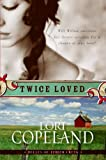 Twice Loved (Belles of Timber Creek)