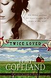Twice Loved (Belles of Timber Creek)
