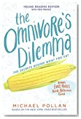 The Omnivore's Dilemma For Kids: The Secrets Behind What You Eat (Turtleback School & Library Binding Edition)
