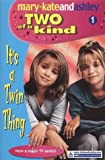 It's A Twin Thing (Two Of A Kind, Book 1...