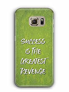 YuBingo Success is the Greatest Revenge Designer Mobile Case Back Cover for Samsung Galaxy S6 Edge