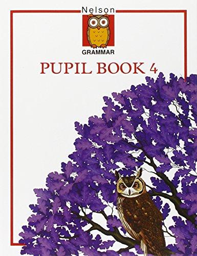Nelson Grammar - Pupil Book 4