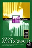 Renewing Your Spiritual Passion (Gordon MacDonald Bestseller Series) (0785271627) by MacDonald, Gordon