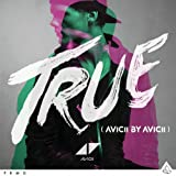True: Avicii By Avic