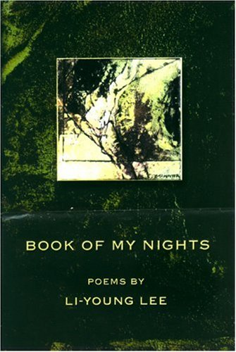 Book of My Nights (American Poets Continuum), Li-Young Lee