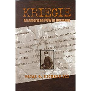 Kriegie: An American POW in Germany Oscar Richard