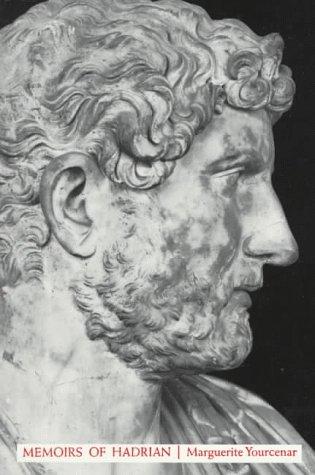 Memoirs of Hadrian, MARGUERITE YOURCENAR