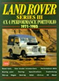 Land Rover Series 3 4x4 Performance Portfolio 1971-1985 (Brooklands Books Road Test Series) (Performance portfolio series) R.M. Clarke