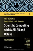 Scientific Computing with MATLAB and Octave, 4th Edition Front Cover