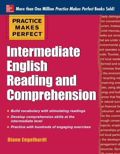 Practice Makes Perfect Intermediate English Reading and Comprehension (Practice Makes Perfect Series)