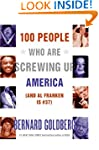 100 People Who Are Screwing Up Americ...