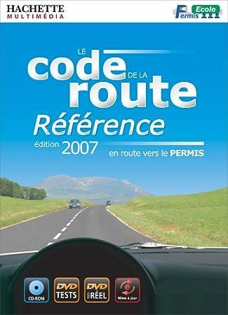 Code de la route: référence - édition 2007