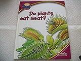 Do Plants Eat Meat? Plants