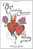 Book of Counted Sorrows: Volume II