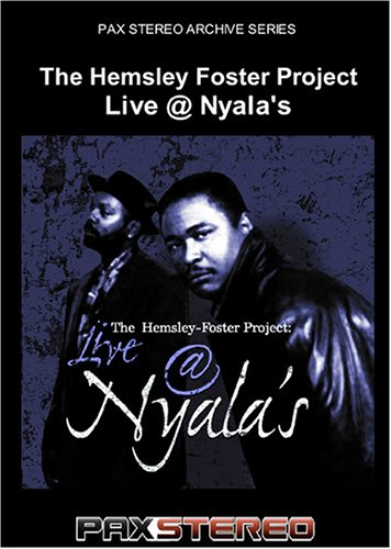The Hemsley Foster Project - Live @ Nyala's