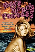 Eves Beach Fantasy from TROMA ENTERTAINMENT INC.