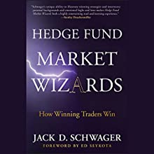 Hedge Fund Market Wizards (       UNABRIDGED) by Jack D. Schwager Narrated by Clinton Wade