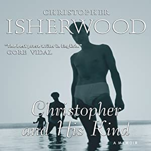 Christopher and His Kind | [Christopher Isherwood]