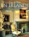ART DE VIVRE EN IRLANDE (RELIE SOUS J...