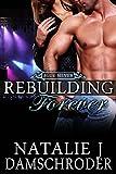 Rebuilding Forever