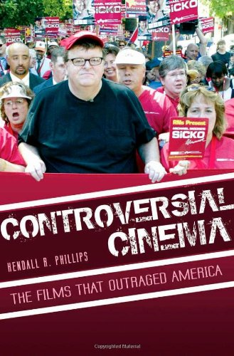 Controversial Cinema: The Films That Outraged America
