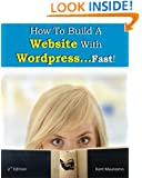 How To Build a Website With WordPress...Fast! (2nd Edition - Read2Learn Guides) (Volume 2)